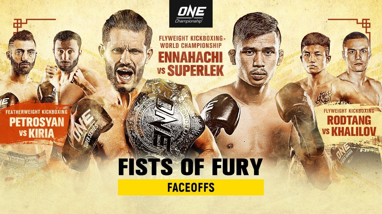 🔴 [Live in HD] ONE Championship: FISTS OF FURY Faceoffs