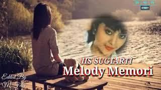 Melody Memori..Lirik (Iis Sugiarti)
