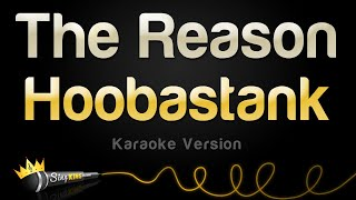 Hoobastank - The Reason (Karaoke Version)