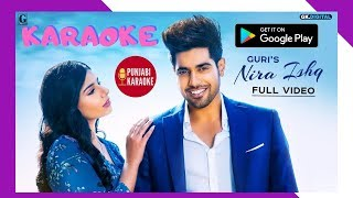NIRA ISHQ KARAOKE : GURI INSTRUMENTAL Satti Dhillon   GK.DIGITAL   Latest Punjabi Songs Music