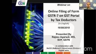 English Webinar For Tax Deductors On Online Filing Of Form Gstr 7 On Gst Portal