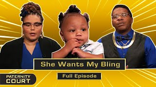 She Wants My Bling: Entertainer Says Ex Trying To Pawn Baby On Him (Full Episode)   Paternity Court