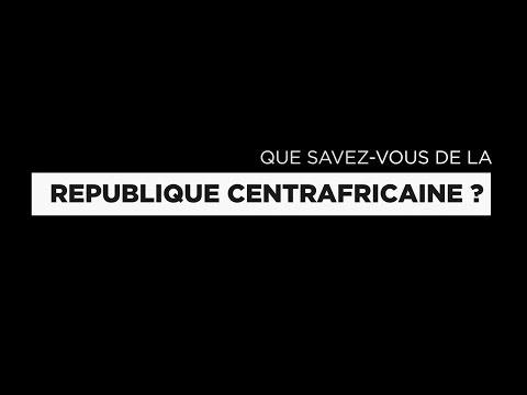 Que savez-vous sur la République centrafricaine ?