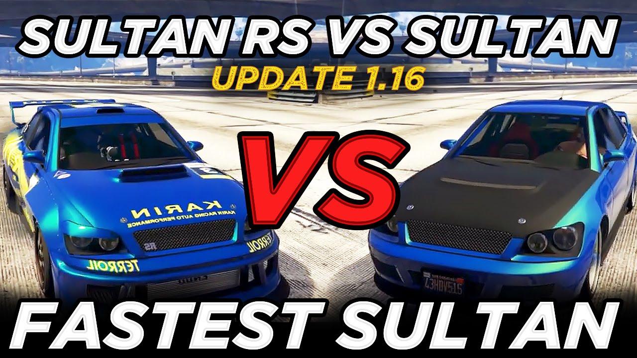 """Sultan RS vs Sultan """"Fastest Sultan"""" (GTAV Update 1.16 ..."""