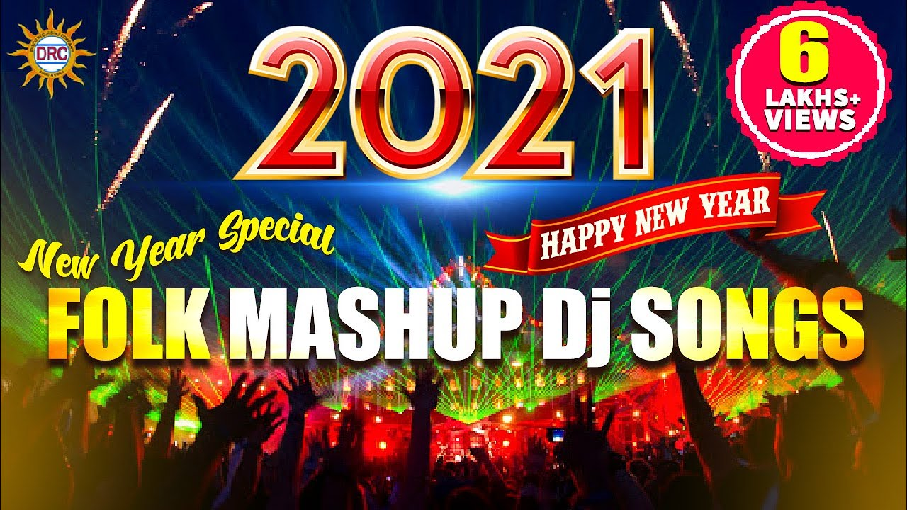 Folk Mashup Dj Songs 2021 New Year Special Songs || All Time Hit Folk Dj Songs | DRC