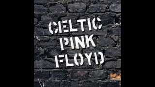 Celtic Pink Floyd   On the turning away