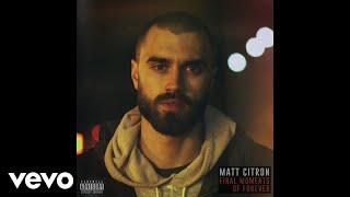 Matt Citron - All That I Need (Audio) ft. Kiya Lacey