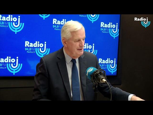 Invité du Forum Radio J : Michel Barnier