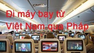 Đi máy bay từ Việt Nam qua Pháp