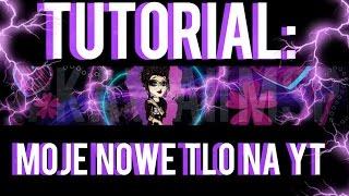 ♦ TUTORIAL: Moje nowe tło na YT! ♦ I Kawaii MSP I