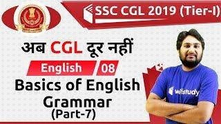 11:30 AM - SSC CGL 2019 (Tier-I) | English by Harsh Sir | Basics of English Grammar (Part-7)