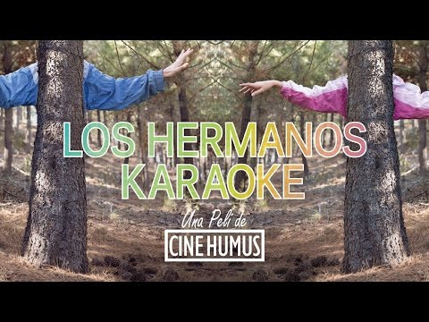 """Los hermanos karaoke"" (The karaoke brothers) de Cine Humus  - Trailer"