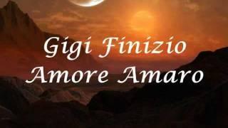 Gigi Finizio Amore Amaro Testo