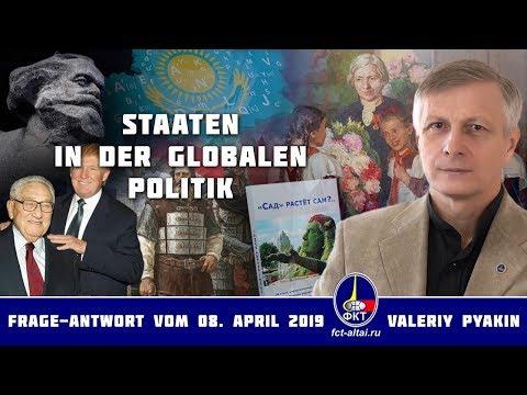 Über projektierte und historisch real entstandene Staaten (Valeriy Pyakin 8.4.2019)