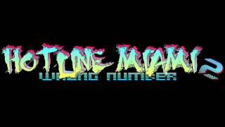 Hotline Miami 2: Wrong Number Soundtrack - Frantic Aerobics