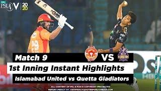Islamabad United vs Quetta Gladiators | 1st Inning Highlights | Match 9 | 27 Feb 2020 | HBL PSL 2020