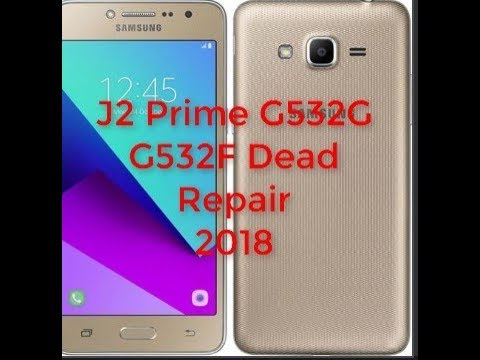 How To Samsung J2 Prime G532G Dead Boot Repair Done 100