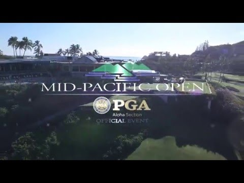 2016 MID PACIFIC OPEN -- FLY BY --