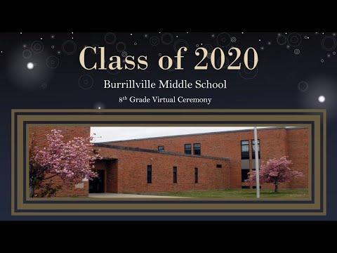Burrillville Middle School - 8th Grade Virtual Ceremony 2020