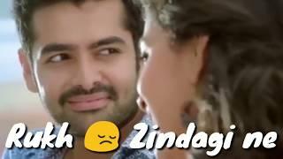 New Romantic whats app status video song- Rukh zindagi ne mod liya kaisa