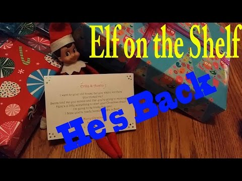 Elf on the Shelf || Jingle is Back & He has Gifts