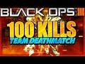 INSANE 100 KILLS ON TDM! Black Ops 3 100 KILLS Team Deathmatch (BO3 TDM Challenge)