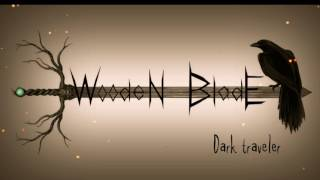 Wooden Blade - Dark Traveler