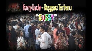 Ferry Lado Lagu Reggae Terbaru 2018 - SUSSI, Pesta Anjungan NTT 2018
