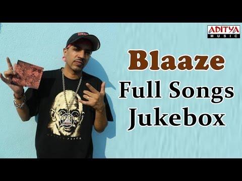 Blaaze ( Singer ) Tollywood Hit Songs    Jukebox