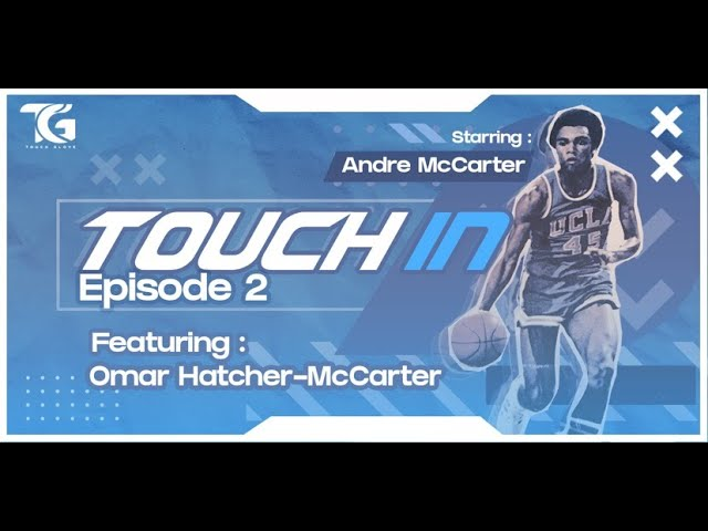 Touch In Ep.2 A Kobe Bryant Tribute- Starring Andre McCarter ft. Omar Hatcher- Mccarter