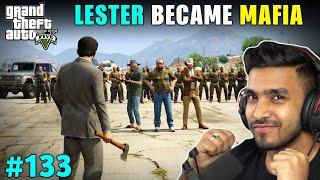 LESTER WORK WITH MAFIA GANG | GTA V GAMEPLAY #133