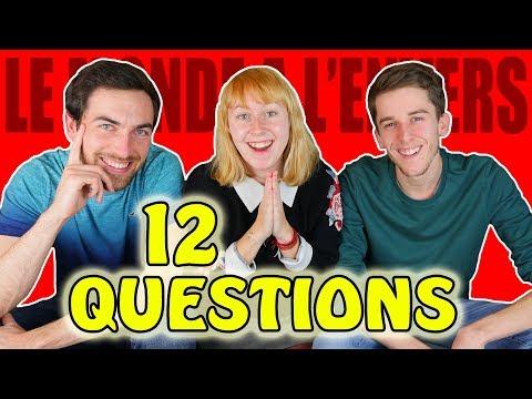 Le Monde à l'Envers en 12 questions