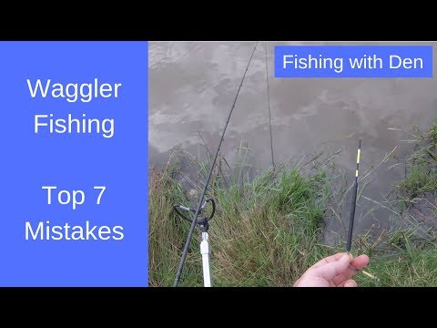 Waggler Fishing Mistakes - Top 7 Mistakes Made By Beginners