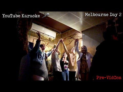 [Vlog] YOUTUBE KARAOKE! ~ Melbourne Day 2