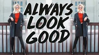 HOW TO ALWAYS LOOK GOOD | 10 Easy Outfits & Tips!
