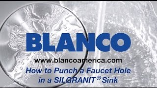 How to Punch a Faucet Hole in a BLANCO SILGRANIT Kitchen Sink