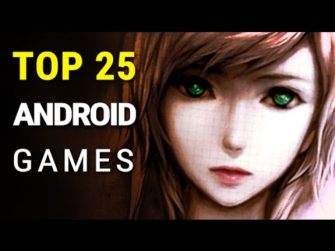 Top 25 Best Android Games