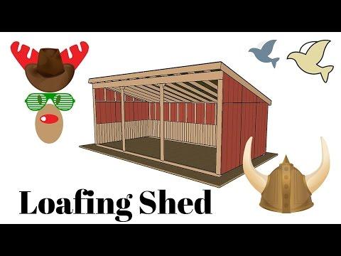 Loafing Shed Plans