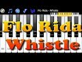 Flo Rida - Whistle - How to Play Piano Melody