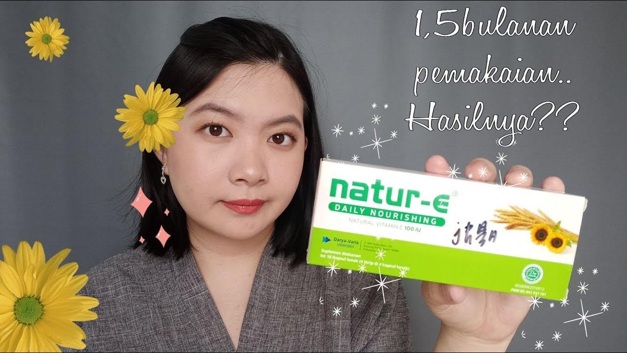 Review Suplemen Natur E Pemakaian 1,5 bulanan | Suplemen ...