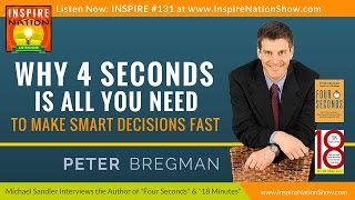 Скачать PETER BREGMAN Make Smarter Decisions In 4 Seconds Four Seconds 18 Minutes