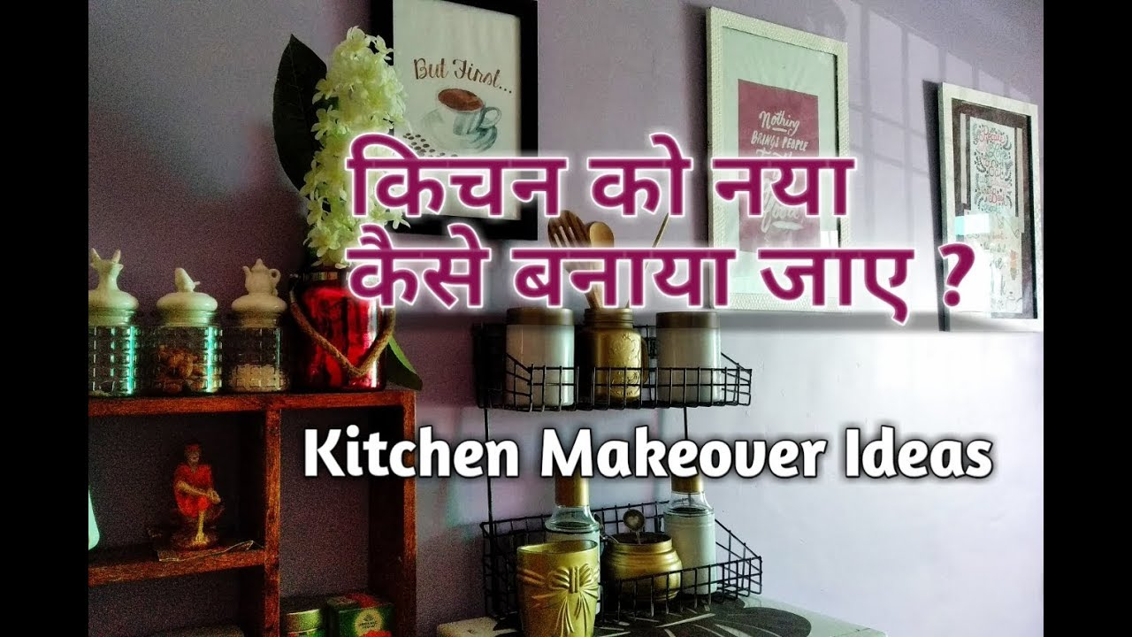 Kitchen Makeover Ideas Kitchen Makeover In Small Budget Kitchenmakeover