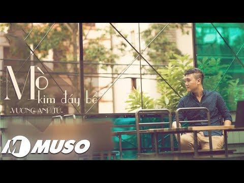 Mò Kim Đáy Bể | Vương Anh Tú ( Audio Version) | MUSO•Cảm xúc âm nhạc