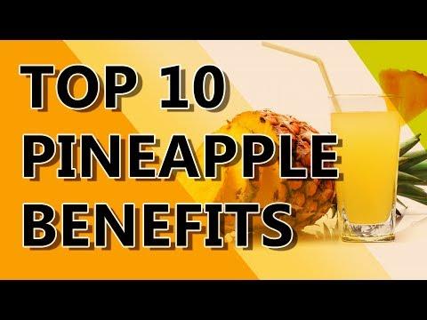 10 HEALTH BENEFITS OF PINEAPPLE Pineapple Nutrition Benefits Top 10 Benefits of Pineapple