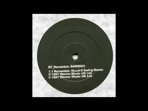 BT - Remember ( Mood II Swing dub )