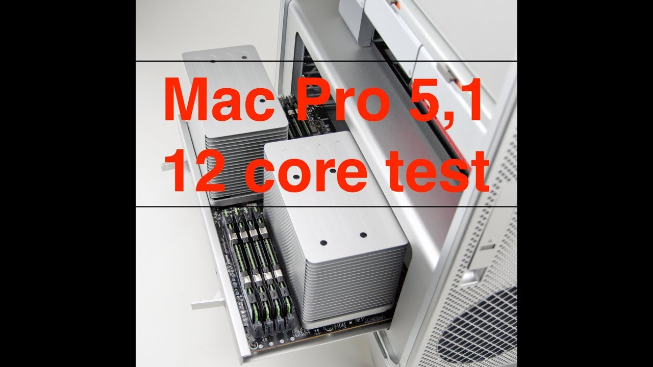 Apple Mac Pro 4,1 2009 upgraded to 12 core 5,1 2012 test worth in 2018?