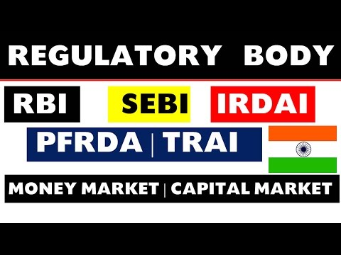 Regulatory BODY in India (RBI , SEBI , IRDAI , PFRDA , etc) for All Govt Exams