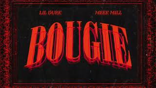 Lil Durk - Bougie feat. Meek Mill ( Audio)