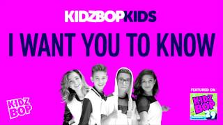 KIDZ BOP Kids - I Want You To Know (KIDZ BOP 29)
