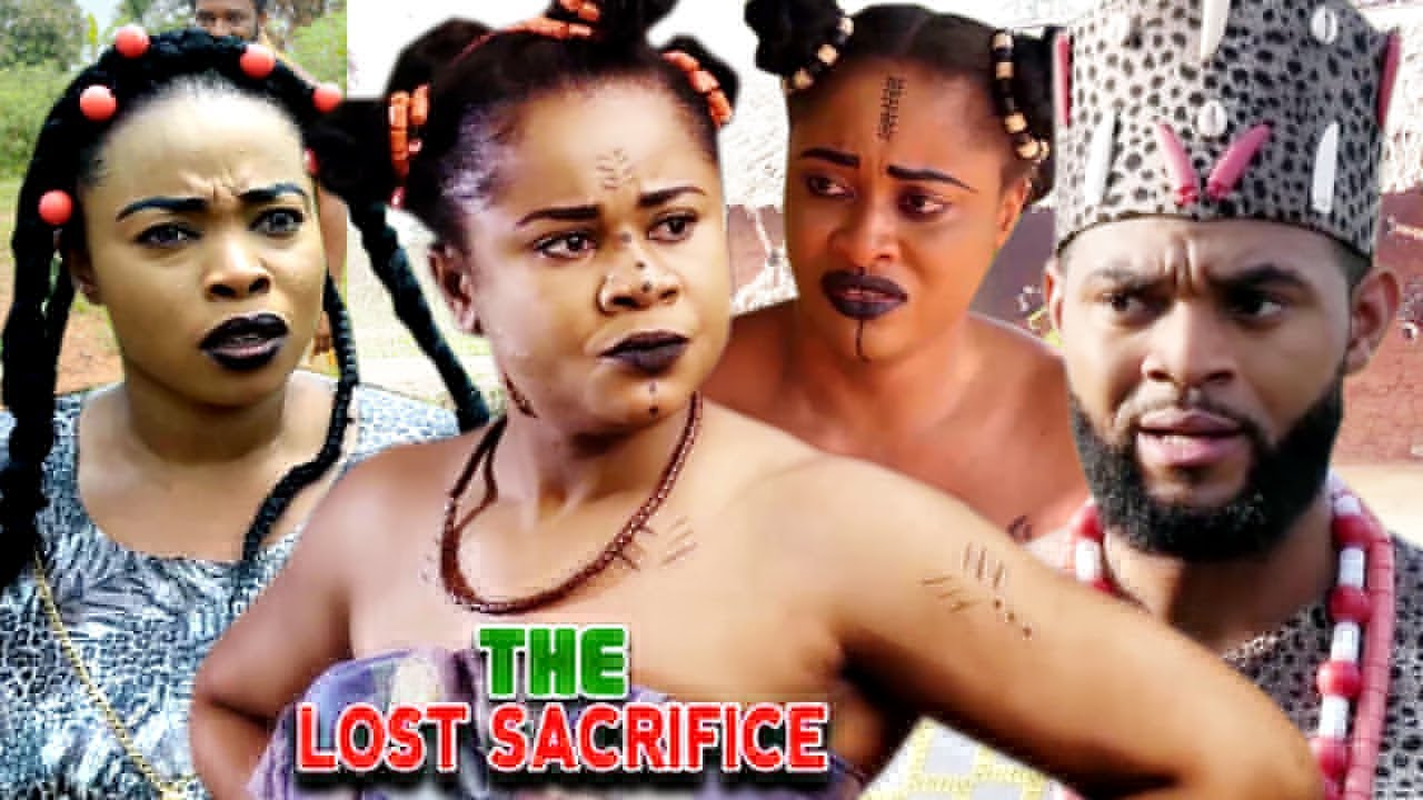 Download THE LOST SACRIFICE SEASON 7&8 (New Movie) - UJU OKOLI 2021 LATEST NIGERIAN NOLLYWOOD MOVIE